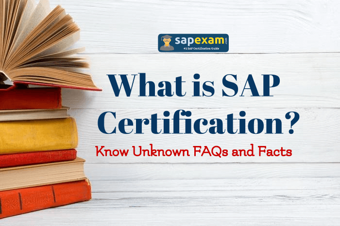 What Is Sap Certifications Explore Its Amazing Faqs Erpprep